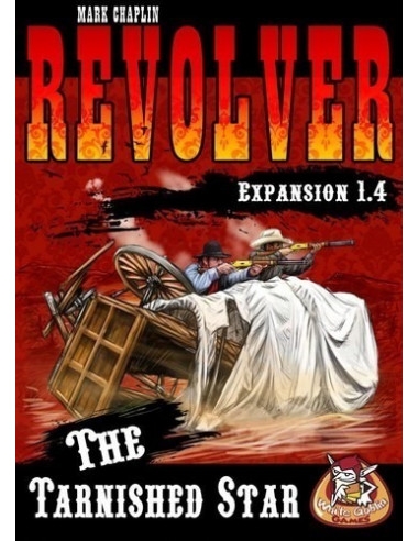 Revolver expansion 1 4: The Tarnished Star