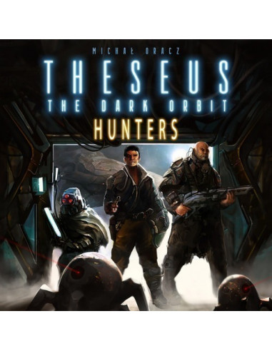 Theseus - The Dark Orbit: Hunters