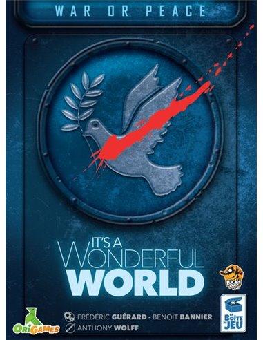 It's a Wonderful World: War Or Peace
